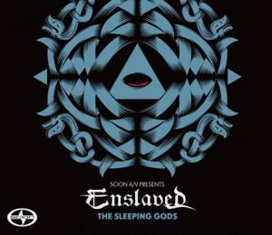 "Scion A/V and Enslaved awaken ""The Sleeping Gods"""