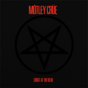 "Motley Crue's ""Shout At The Devil"" Louder Than Hell At Thirty \m/ (1983-2013)"