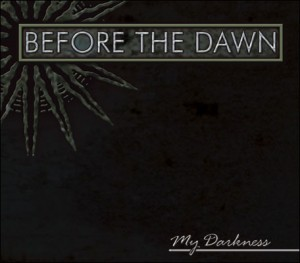 """My Darkness"" by Before The Dawn"