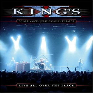 """Live All Over The Place"" by King's X"