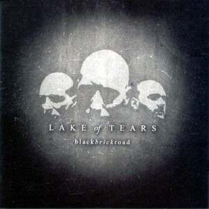 """Black Brick Road"" by Lake Of Tears"
