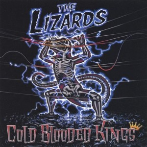 """Cold Blooded Kings"" by The Lizards"