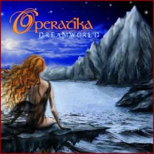 """""""Dreamworld"""" by Operatika"""
