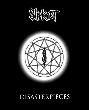 """""""Disasterpieces"""" by  Slipknot"""