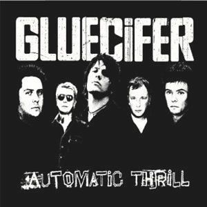 """Automatic Thrill"" by Glucifer"