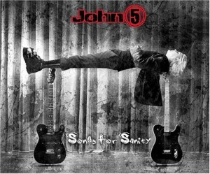 """Songs Of Sanity"" by John 5"