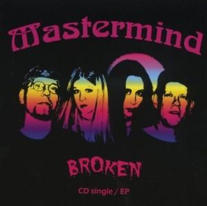 """""""Broken"""" by Mastermind"""