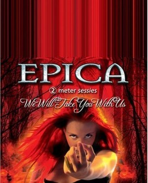 """We Will Take You With Us"" (DVD) by Epica"