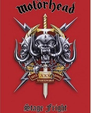 """""""Stage Fright"""" by Motorhead"""
