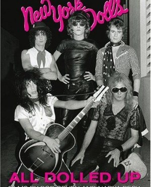 """All Dolled Up"" by The New York Dolls"