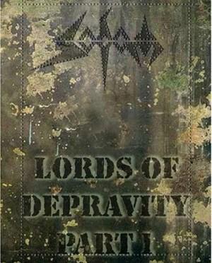 """""""Lords Of Depravity"""" by Sodom"""