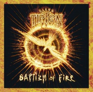 """Baptizm Of Fire"" by Glenn Tipton"