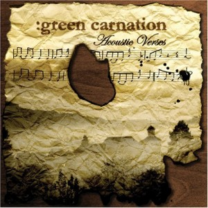 """Acoustic Verses"" by Green Carnation"