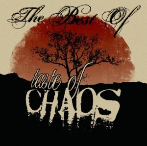 """The Best Of Taste Of Chaos"" by Various Artists"