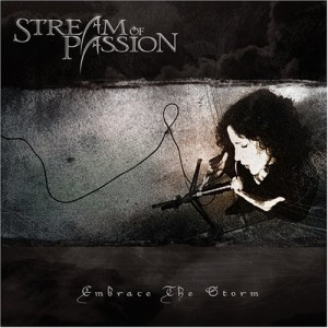"""""""Embrace The Storm"""" by Stream Of Passion"""
