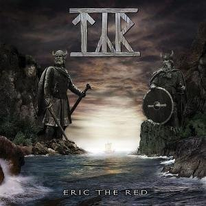"""Eric The Red"" by Tyr"
