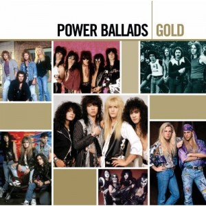 """Power Ballads Gold"" by Various Artists"