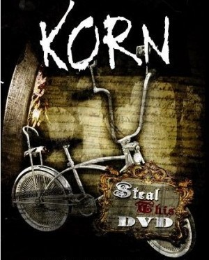 """""""Steal This DVD"""" by Korn"""