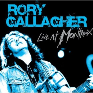 """""""Live At Montreux"""" by Rory Gallagher"""