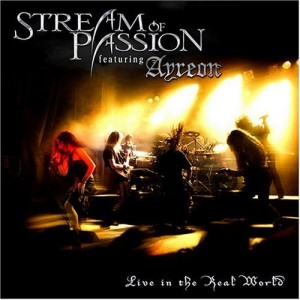 """""""Live In The Real World"""" by Stream Of Passion"""