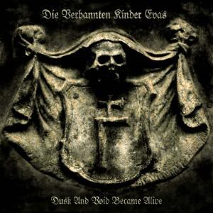 """""""Dusk And Void Became Alive"""" by Die Verbannten Kinder Evas"""
