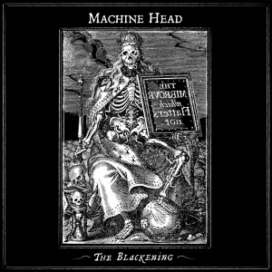 """The Blackening"" by Machine Head"