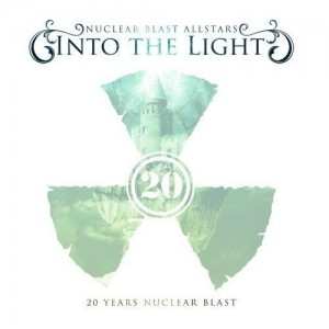 """""""Nuclear Blast 20th Anniversary: Into the Light"""" by Nuclear Blast All-Stars"""