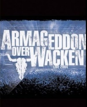"""""""Armageddon Over Wacken Live 2004"""" by Various Artists"""