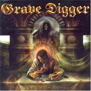 """""""The Last Supper"""" by Grave Digger"""