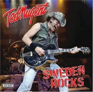 """""""Sweden Rocks"""" by Ted Nugent"""