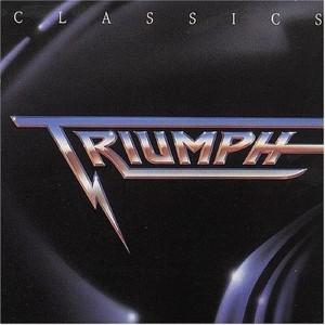 """""""Classics"""" (remaster) by Triumph"""
