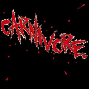 """""""Carnivore"""" (remaster) (reissue) by Carnivore"""