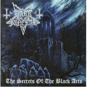 """The Secrets of the Black Arts"" (remaster) by Dark Funeral"