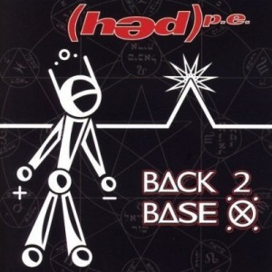 """Back 2 Base X"" by (Hed) P.E."