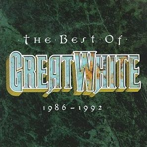 """The Best Of Great White 1986-1992"" by Great White"