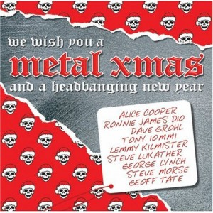 """We Wish You A Metal Xmas and a Headbanging New Year"" by Various Artists"