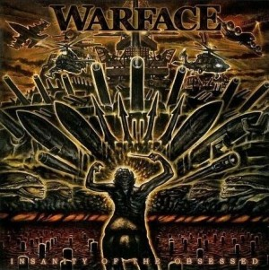 """Insanity Of The Obsessed"" by Warface"