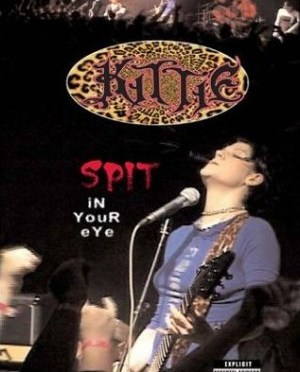 """Spit In Your Eye"" (re-release) by Kittie"
