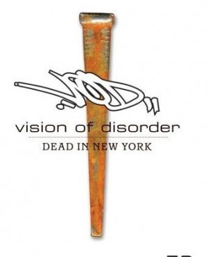 """Dead In New York"" by Vision Of Disorder"