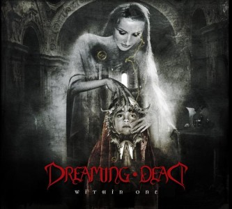"""Within One"" by Dreaming Dead"