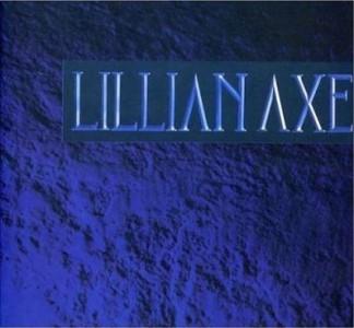 """""""Lillian Axe"""" (remaster) by Lillian Axe"""