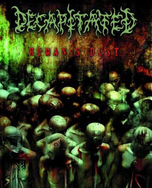 """""""Humans Dust"""" by Decapitated"""