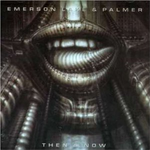 """""""Then And Now"""" by Emerson, Lake & Palmer"""