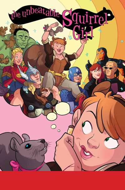 True Believers: Unbeatable Squirrel Girl #1