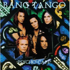 """Psycho Cafe"" (re-issue) by Bang Tango"