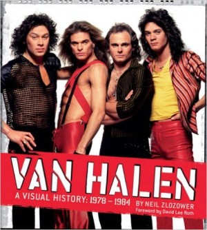 """Van Halen: A Visual History 1978-1984"" by Neil Zlozower"