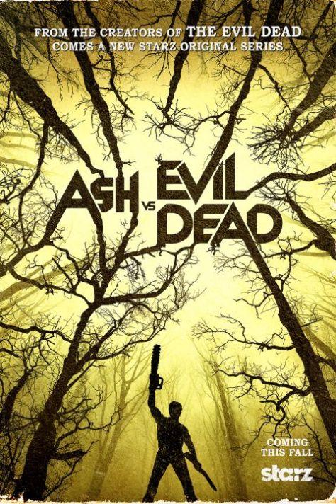 Poster - Ash Vs Evil Dead - 2015
