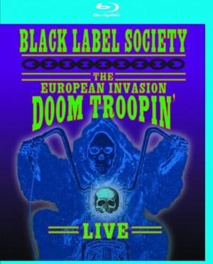 """European Invasion – Doom Troopin'"" [Blu-ray] by Black Label Society"