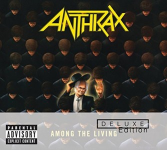 """Among The Living"" (remaster) by Anthrax"