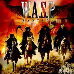 """Babylon"" by W.A.S.P."